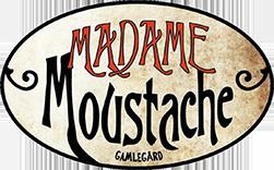 Madame Moustasche